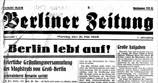 Ausschnitt der Erstausgabe der Berliner Zeitung vom 21. Mai 1945 (Originalbild, CC0)